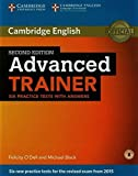 Advanced Trainer Six Practice Tests with Answers with Audio 2nd edition by O'Dell, Felicity, Black, Michael (2015) Paperback