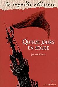 vignette de 'Quinze jours en rouge (Jacques Fortier)'