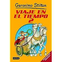 Stilton: viaje en el tiempo 2 (Libros especiales de Geronimo Stilton)