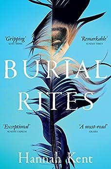 Burial Rites by [Kent, Hannah]