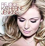 Songtexte von Katherine Jenkins - Rejoice