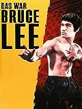 Das war Bruce Lee