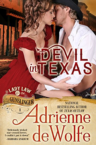 Devil In Texas (Lady Law & The Gunslinger, Book 1): Western Historical Romance (Lady Law & The Gunslinger Series) (English Edition) par Adrienne deWolfe