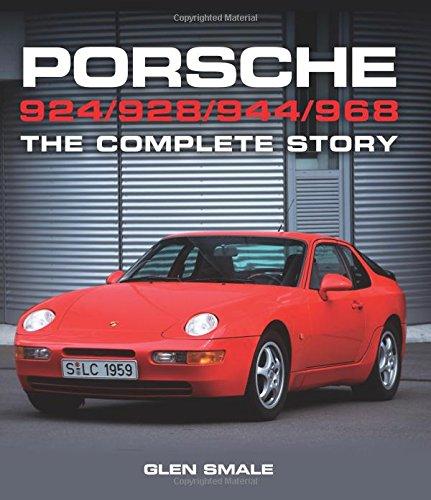 Porsche 924/928/944/968: The Complete Story por Glen Smale