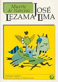 Muerte de narciso par José Lezama Lima