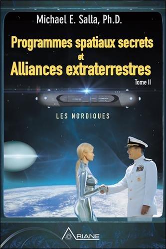 Programmes spatiaux secrets et Alliances...