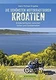 Motorradtouren Kroatien: Traumhafte Küstenstraßen, kurvenreiche Bergpässe, atemberaubende...