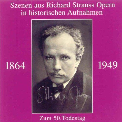 Szenen aus Richard Strauss Opern in historischen Aufnahmen
