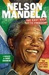 Nelson Mandela: No Easy Walk to Freed...