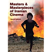 Masters and Masterpieces of Iranian Cinema (English Edition)