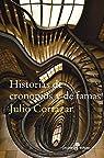 Historias de cronopios y famas par Julio Cortázar