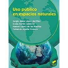 Uso público en espacios naturales (Agraria)