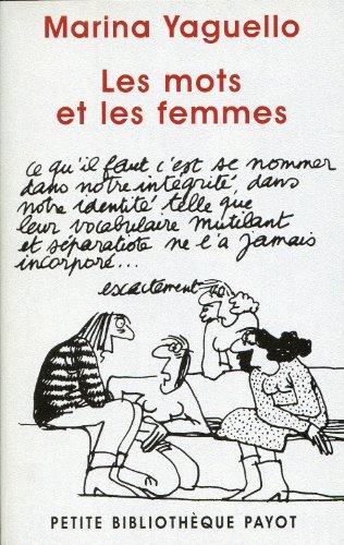 Les mots et les femmes : Essai d'approche sociolinguistique de la condition fminine