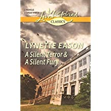 A Silent Terror and A Silent Fury (Love Inspired Classics) by Lynette Eason (2015-01-20)