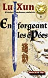 Image de En forgeant les épées (Histoires anciennes, revisitées t. 5)