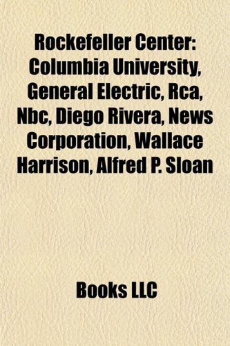 rockefeller-center-columbia-university-general-electric-rca-nbc-diego-rivera-news-corporation-wallac
