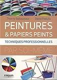 Peintures & papiers peints - Techniques professionnelles