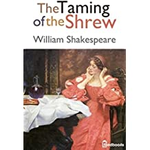 The Taming of the Shrew (Annotated) (English Edition)