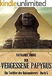 Der Vergessene Papyrus (Die Tochter d...