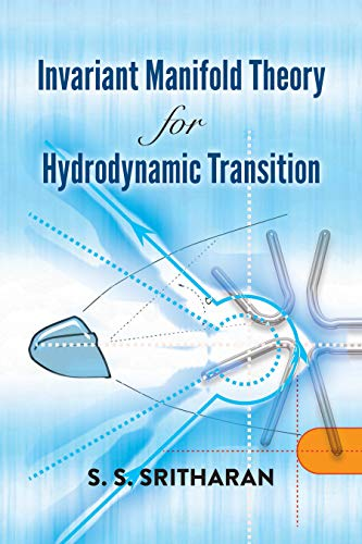 Invariant Manifold Theory for Hydrodynamic Transition (Dover Books on Mathematics)
