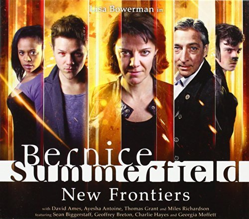 New Frontiers (Bernice Summerfield) by Xanna Eve Chown (2013-04-30)