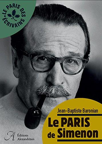 LE PARIS DE SIMENON par BARONIAN JEAN-BAPTIS