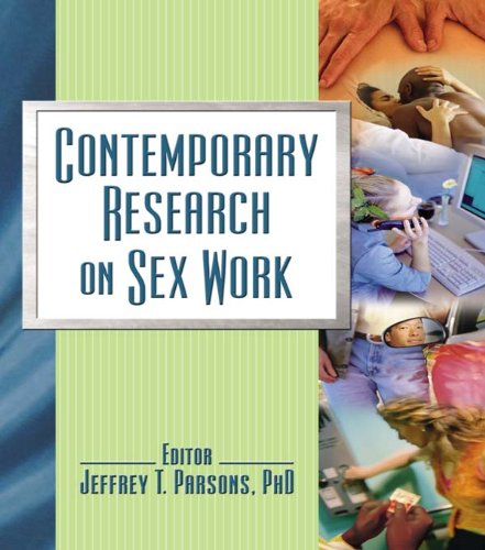 Contemporary Research on Sex Work por Jeffrey T. Parsons