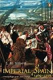 Imperial Spain 1469-1716