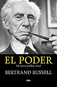 El poder: Un nuevo análisis social par Bertrand Russell