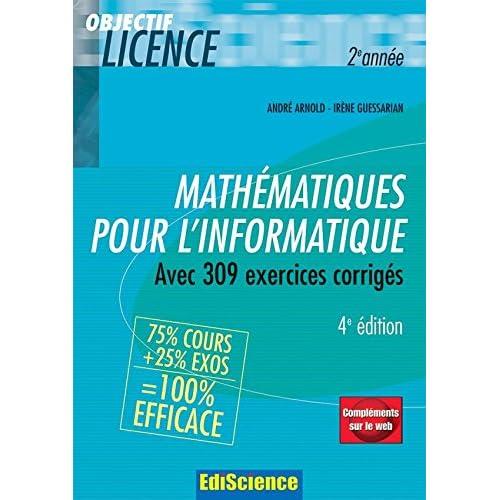 Mathématiques pour l'informatique - 4ème édition - Cours avec 309 exercices corrigés