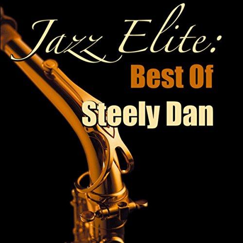 Jazz Elite: Best Of Steely Dan...