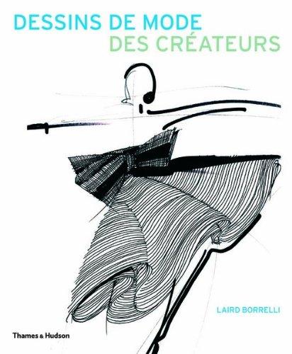 Dessins de mode des créateurs par Laird Borrelli
