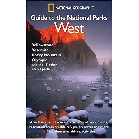 National Geographic Guide to the National Parks: