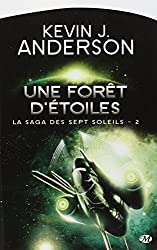 La Saga des sept soleils, Tome 2: Une forêt d'étoiles