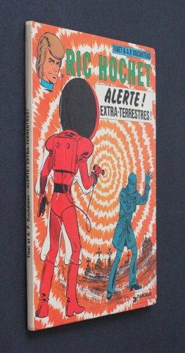 Ric Hochet : Alerte ! Extra-terrestres !