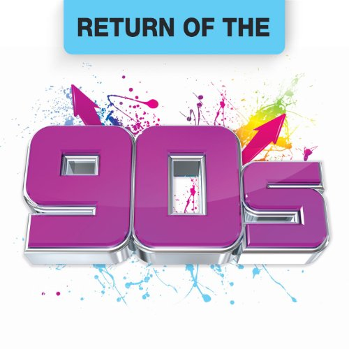Return of the 90s [Explicit]