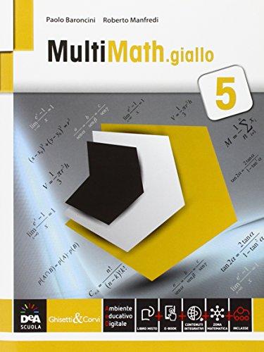 Multimath giallo 5. Con e-book. Con espansione online. Per le Scuole superiori: 3