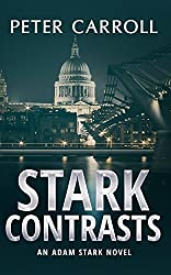 Stark Contrasts (An Adam Stark novel Book 1)