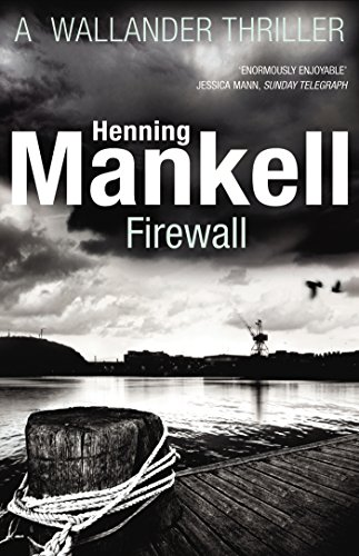 Firewall: Kurt Wallander (English Edition)