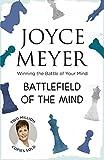 Battlefield of the Mind: Winning the Battle of Your Mind: Winning the Battle in Your Mind