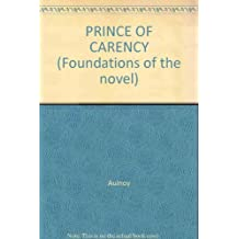 PRINCE OF CARENCY (Foundations of the novel)