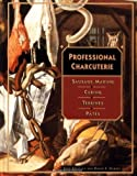 Professional Charcuterie: Sausage Making, Curing, Terrines, and P?tes by John Kinsella (1996-04-13)