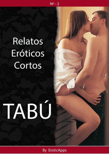 Tabu Relatos Eroticos Cortos No 2 Ebook Erotic Apps Amazon Es Tienda Kindle