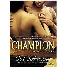 Champion by Cat Johnson (2015-04-28)