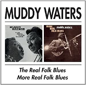 The Real Folk Blues / More Real Folk Blues