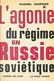 L'agonie du régime en Russie soviétique (Ordre du Jour)