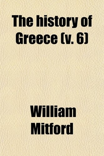 The History of Greece (Volume 6)