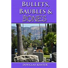 Bullets, Baubles and Bones (English Edition)