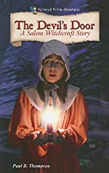 The Devil's Door: A Salem Witchcraft Story (Historical Fiction Adventures (Paperback)) by Paul B Thompson (2010-09-01)
