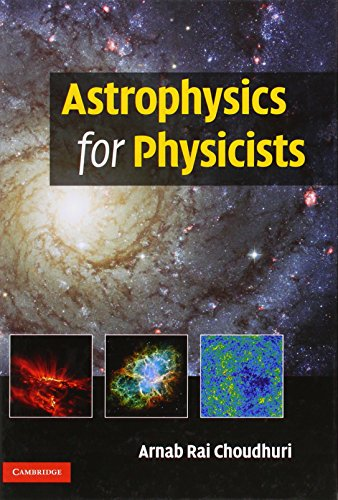 Astrophysics for Physicists Hardback
